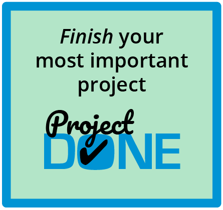 Project Done - Finish your most important project