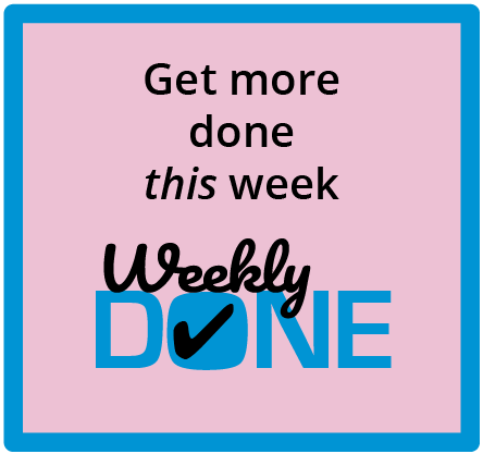 Weekly Done - Get more done this week